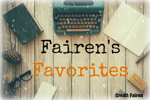 Fairen's Favorites- Winter Edition