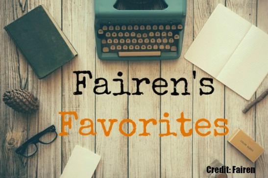 Fairen's Favorites