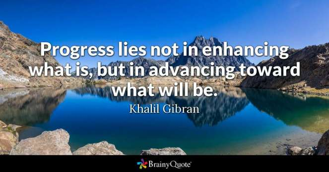 Quote from Brainyquote on progress